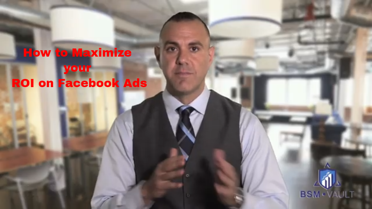 How To Maximize Your ROI On Facebook Ads