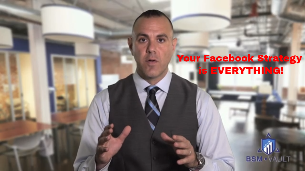 Your Facebook Strategy Is Everything! [VIDEO]
